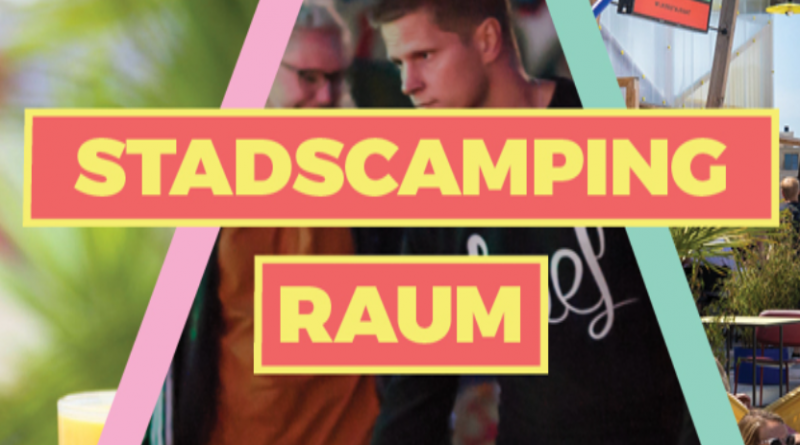 18 jul t/m 30 aug | Stadscamping RAUM