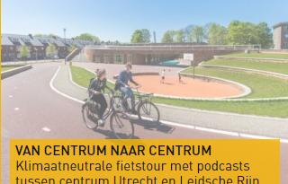 vr 18 & za 19 jun | Dag van de Architectuur Utrecht, oa fietstour Utrecht Centrum en Leidsche Rijn Centrum